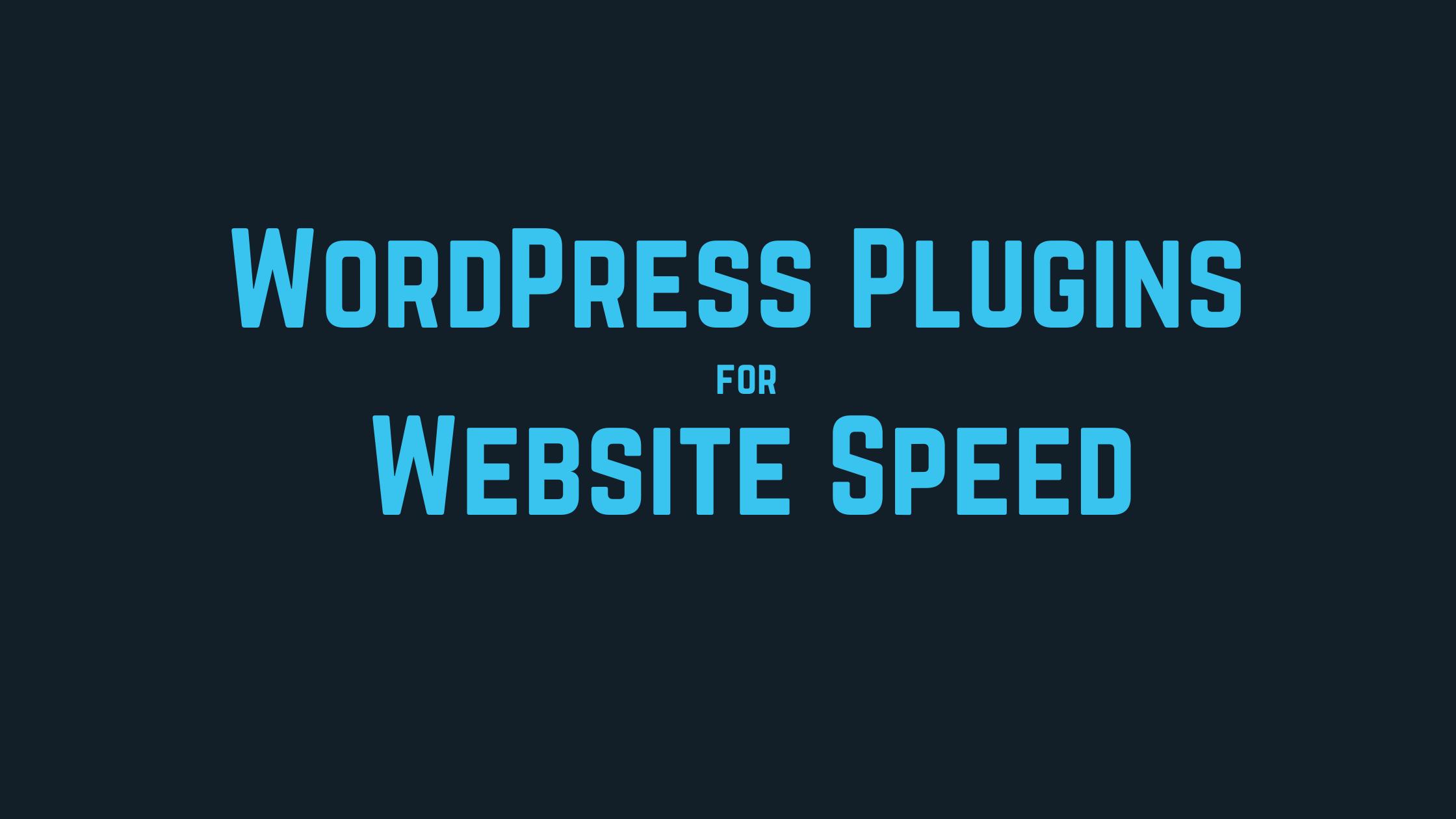 best wordpress plugins for website speed