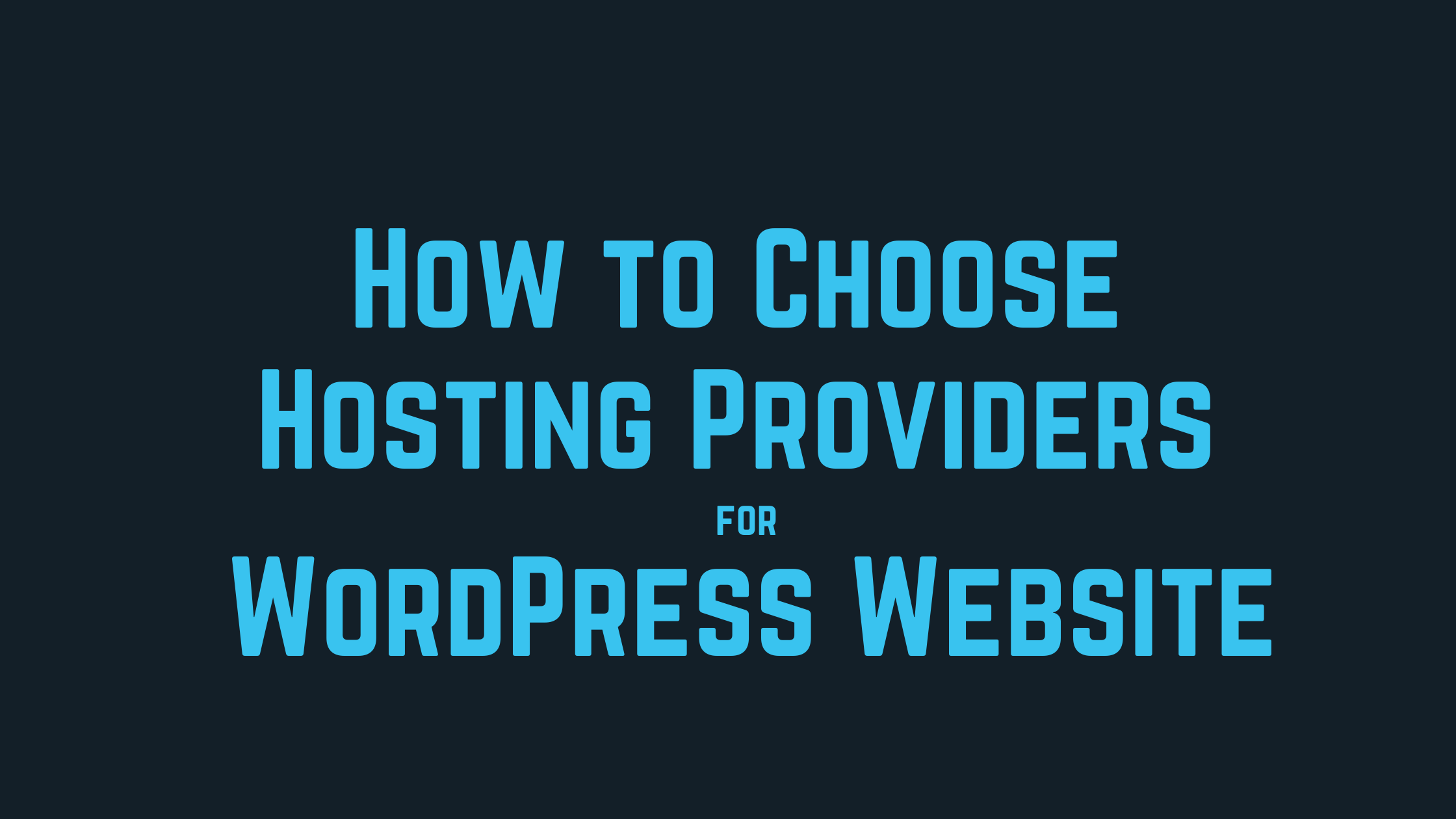 how to choose hosting provider for wordpress websites